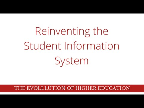 Reinventing the Student Information System
