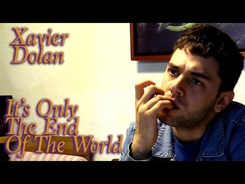 DP30: It's Only The End of The World, Xavier Dolan