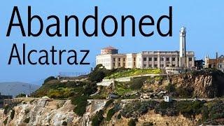 Abandoned - Alcatraz