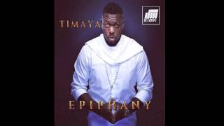 Dance Hall King - Timaya | Epiphany | Official Timaya