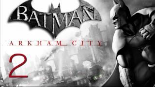 Прохождение Batman: Arkham City (живой коммент от alexander.plav) Ч. 2