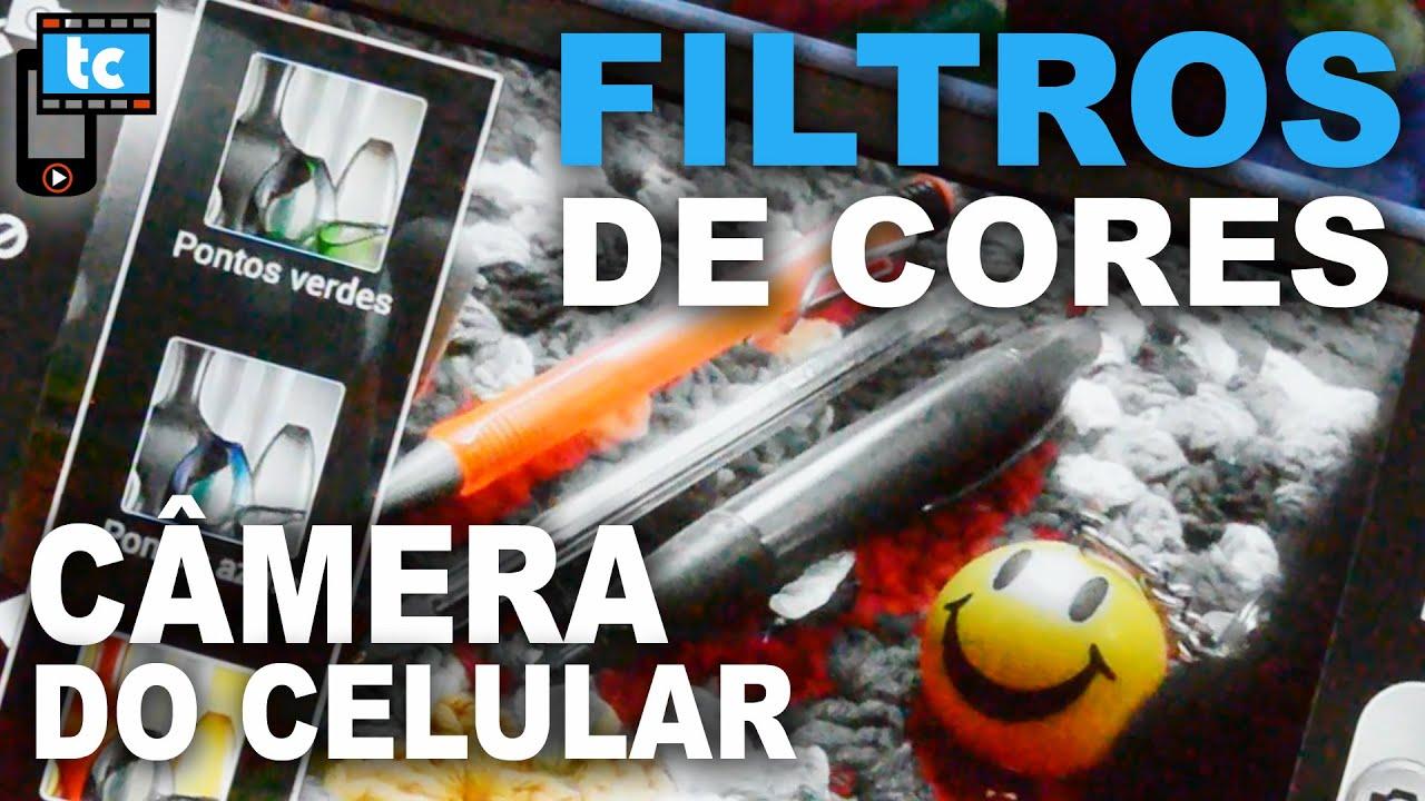 Câmera do celular com filtro de cores! Efeitos em verde, azul..