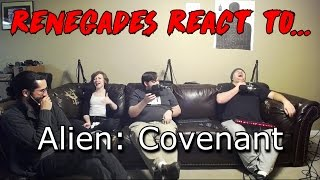 Renegades React to... Alien: Covenant Official Trailer
