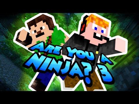 Minecraft - Are You a Ninja? 3 [CEBE NEEEEE!!!]