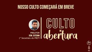 CULTO DE ABERTURA UMP PREM 2021