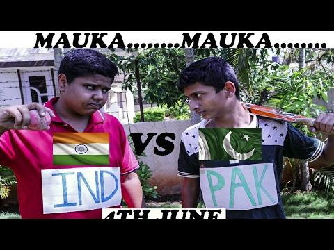 Mauka Mauka | Ind Vs Pak Final | 18th feb fathers day special