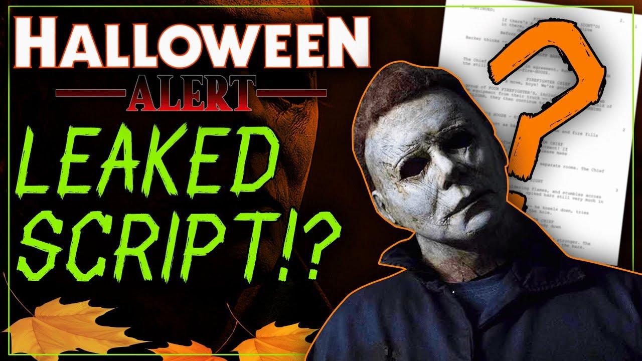 Halloween 2020 Screenplay Leak Halloween Kills: The Leaked Script is FAKE.   YouTube
