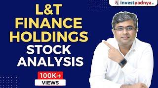 L&T Finance Holdings Ltd - Stock Analysis | Why L&T Finance Holdings Ltd Stock is Falling ?