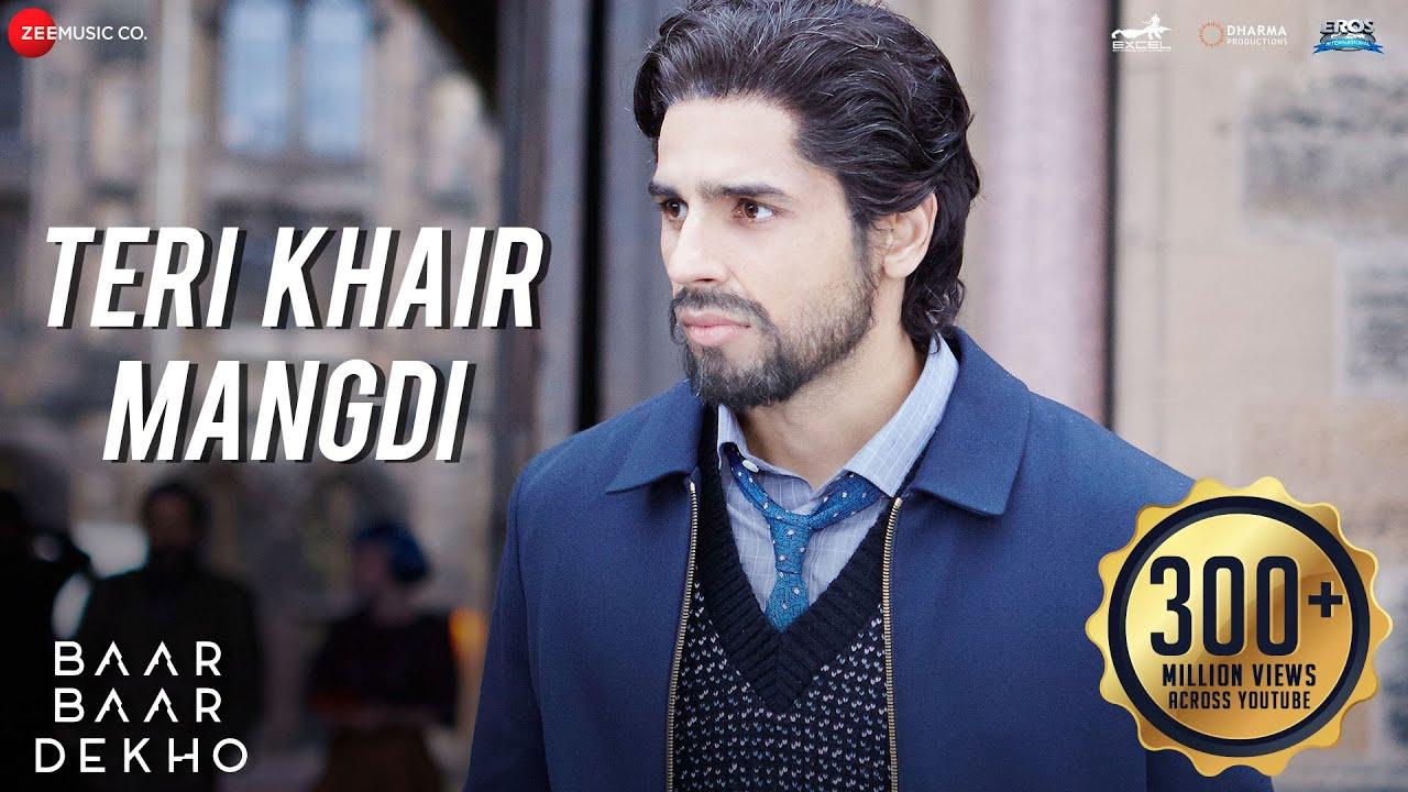 Download Teri Khair Mangdi - Baar Baar Dekho | Sidharth Malhotra & Katrina Kaif | Bilal Saeed
