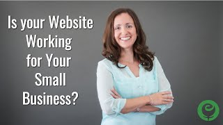 Is your Website is Working for Your Small Business?