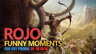 Funny Moments #116: FAR CRY: PRIMAL 4/4 | Rojo & Urhara