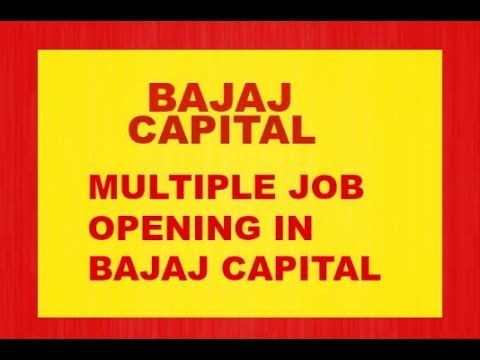 Jobs in bajaj capital