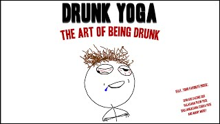 DRUNK YOGA || CopyCatChannel