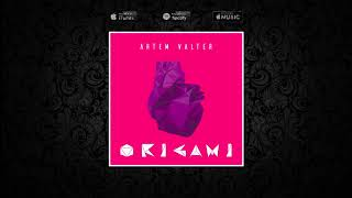 Artem Valter - Origami (Audio)