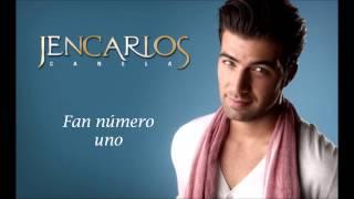 Jencarlos Canela - Fan número uno