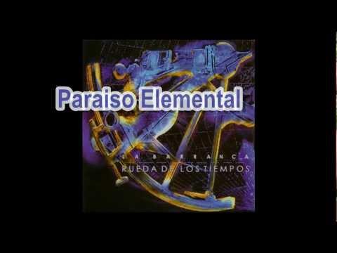 04 - La Barranca - Paraíso Elemental - Rueda De Los Tiempos - 1999 mp3