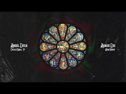 Angel Doza Ft. Cecilia Krull - Agnus Dei (Afro Remix) @CRIOLLOTECH #Afro #Tech