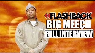 Flashback: Big Meech (Full Interview)