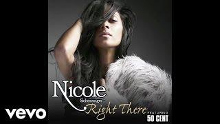 Nicole Scherzinger Right There Ft 50 Cent