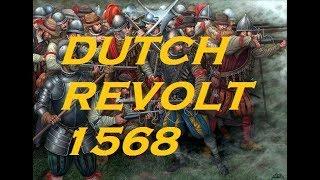 Dutch Revolt 1568: Battle of Heiligerlee-Pike and Shot Campaigns