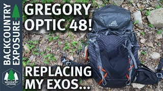 My New Lightweight Backpack - Gregory Optic 48