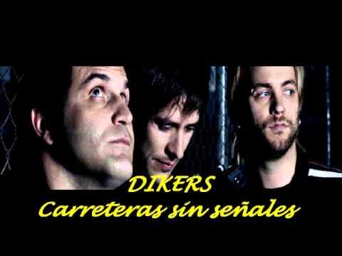 Dikers - Carreteras sin señales