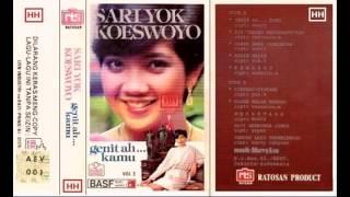 Sari Yok Koeswoyo - Genit Ah Kamu