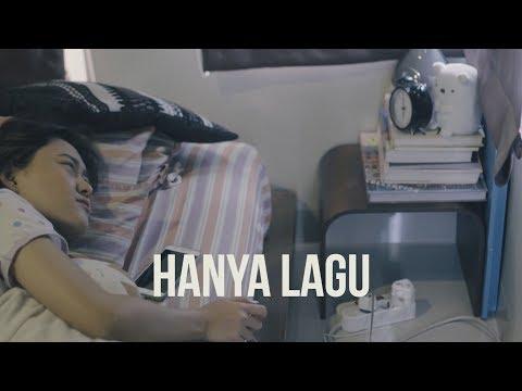 Web Series : HANYA LAGU | Episode 1 - Keseharian