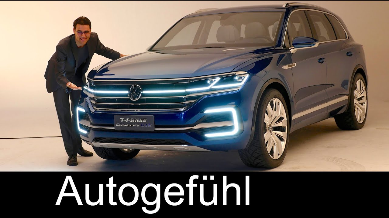all new vw touareg 3 preview 2017 as volkswagen t prime concept gte youtube. Black Bedroom Furniture Sets. Home Design Ideas