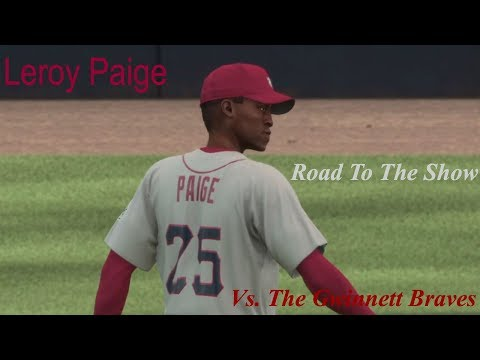 MLB The Show 16 - Leroy Paige - Road To The Show - Pitching Against The Gwinnett Braves