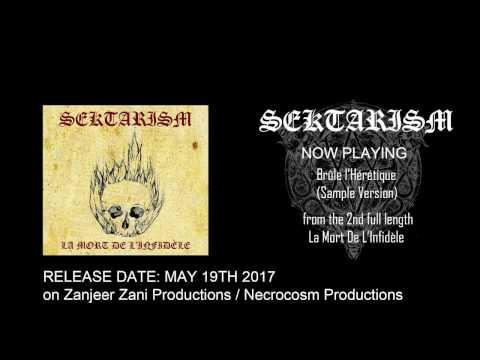 Sektarism - Brûle L'Hérétique (Sample Audio)