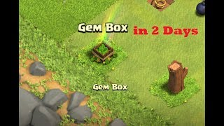 [PROOF]Clash of Clans- Getting Gem Box in 2 Days No Hacks and Mod
