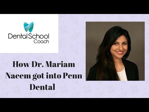 How Dr. Mariam Naeem Got into Penn Dental