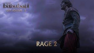 Baahubali OST Volume 02 Rage 2 MM Keeravaani