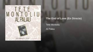 The End of Love (En Directe)