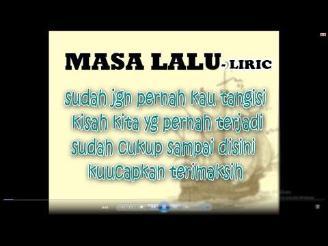 Masa Lalu - Alif Band ( Liric )
