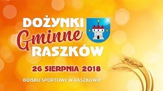 Dożynki Gminne Raszków - 26.08.2018 godz. 13:00
