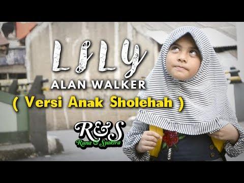 LILY ( VERSI ANAK SHOLEHAH ) Runa & Syakira