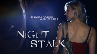 Nightstalk - Short Film (2015)