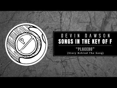 """Devin Dawson - """"Placebo"""" (Songs In The Key Of F Interview And Performance)"""