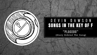 "Devin Dawson - ""Placebo"" (Songs In The Key Of F Interview And Performance)"