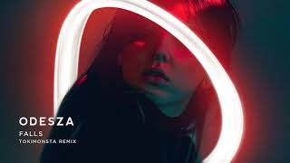 ODESZA - Falls (feat. Sasha Sloan) [TOKiMONSTA Remix]