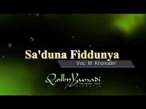 Sa'duna Fiddunya - Voc. M. Khoirudin - Qolby Yunadi Group, Kedungpeluk Candi Sidoarjo