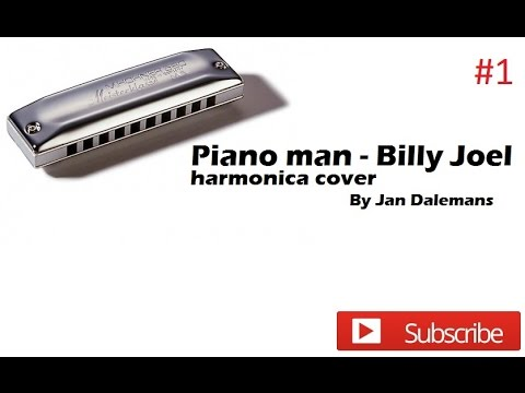 Harmonica Piano Man Billy Joel Tabs Intro And Lyrics Played By Jan Dalemans Youtube