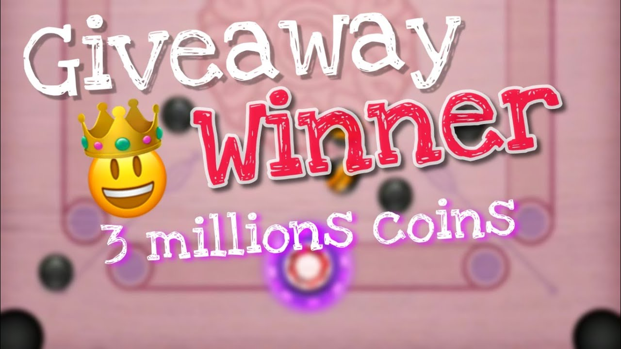 Carrom pool coins giveaway /winner 🥇
