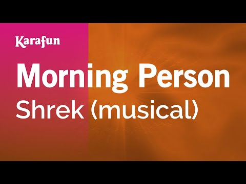 Karaoke Morning Person - Shrek *