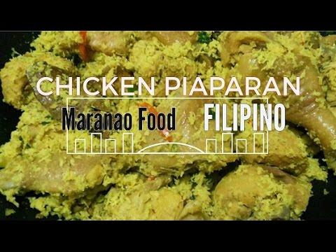 CHICKEN PIAPARAN   Maranao Cuisine ♥♡
