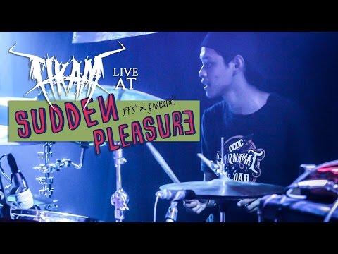 TIKAM // Live at Sudden Pleasure (Drum Cam by R Wiryawan)