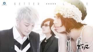 飛兒樂團 F.I.R. - Better Life (華納official 官方完整音檔)