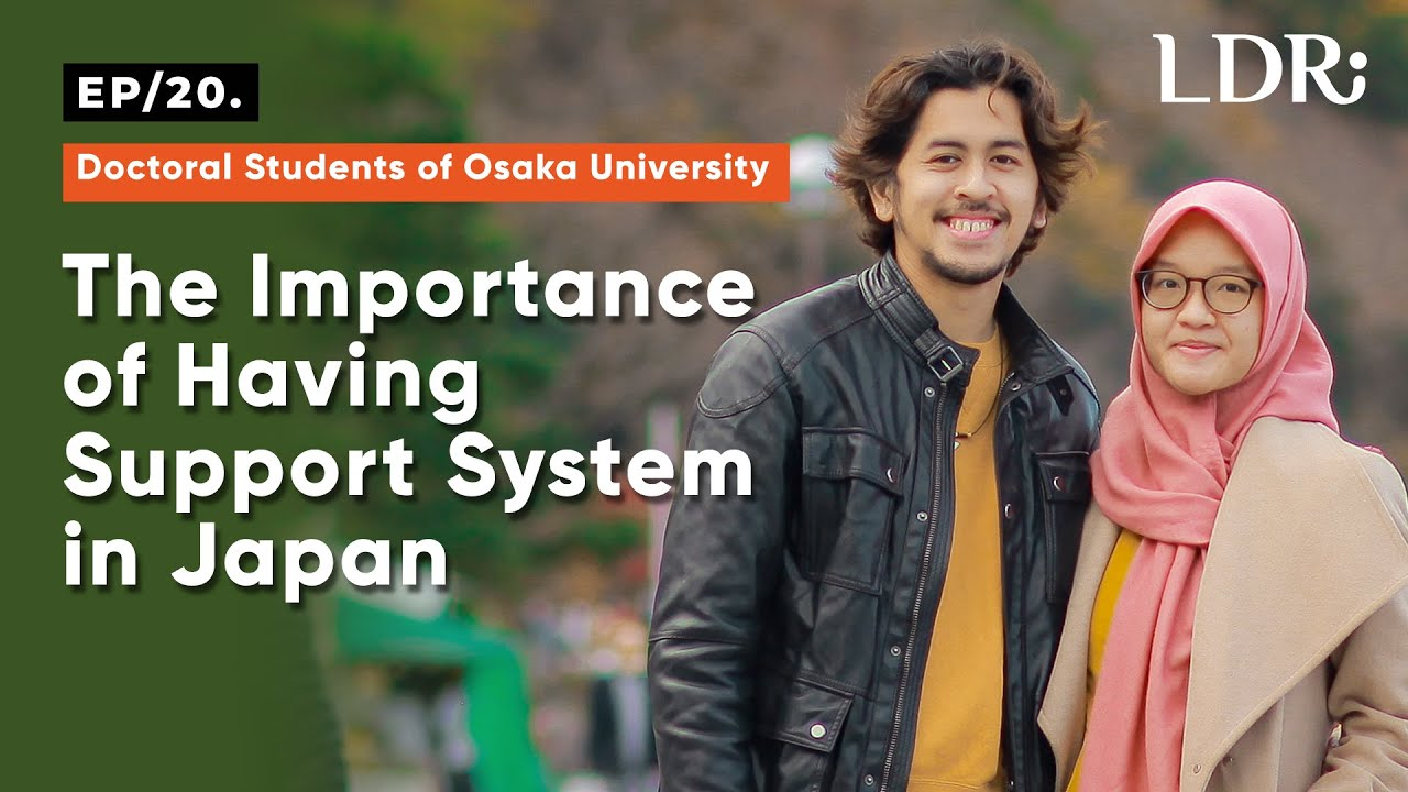 LDR Ep. 20: The Importance of Having Support System in Japan